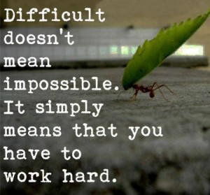 difficult not impossible
