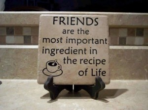 friends most important ingredient