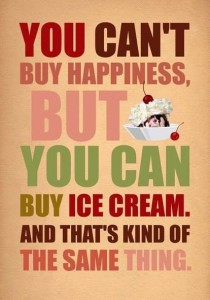 happiness - ice cream