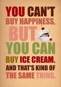 happiness - ice cream