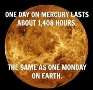 Mercury day Monday