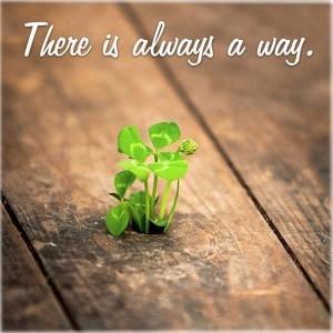 always a way