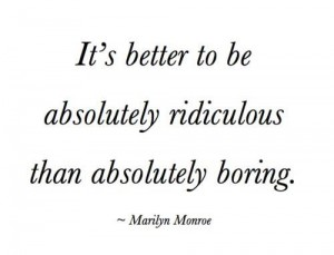 ridiculous-boring