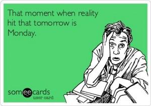 Monday tomorrow