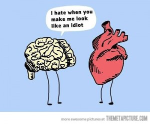 heart-brain stupid