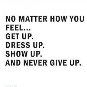 never give up'