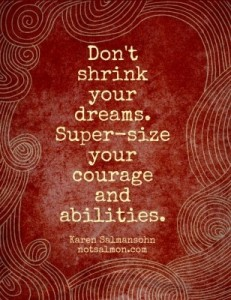 super-size your courage