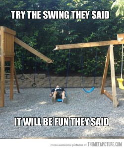 too big for the swing