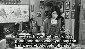 truth good - offended