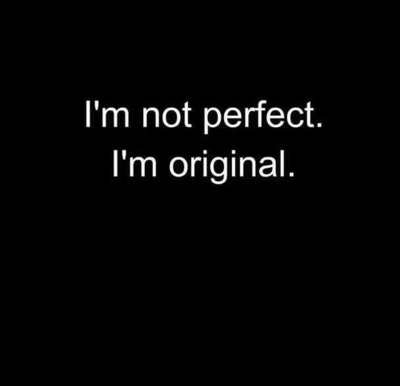 not perfect-original