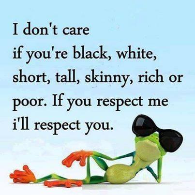 respect you