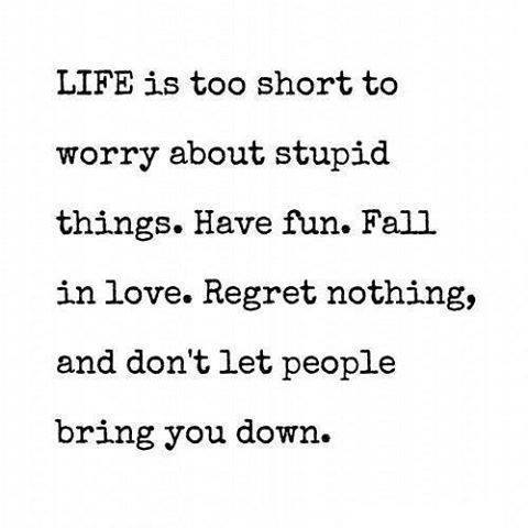 life too short to worry