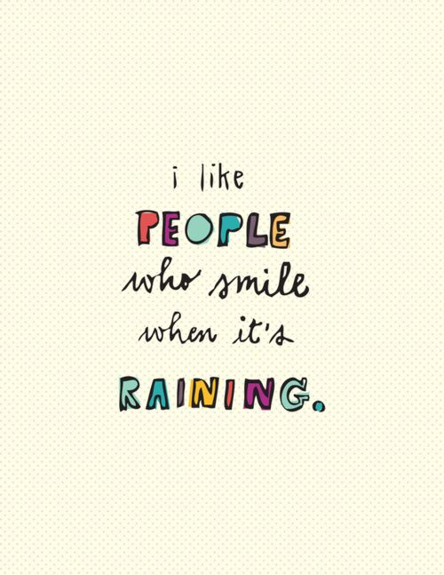 people who smile when raining