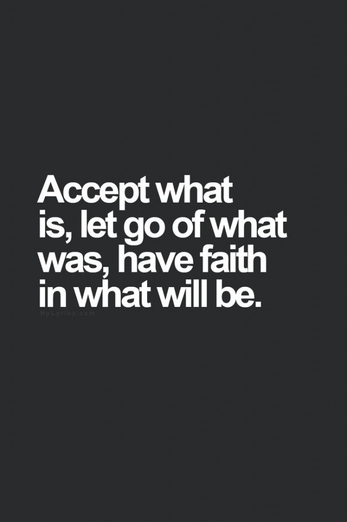 accept-let go-have faith