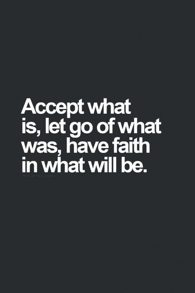 accept-let go-have faith