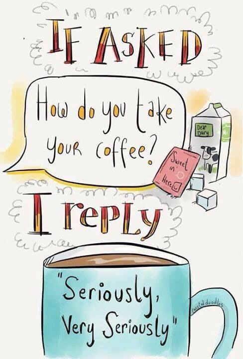 coffee - take seriously