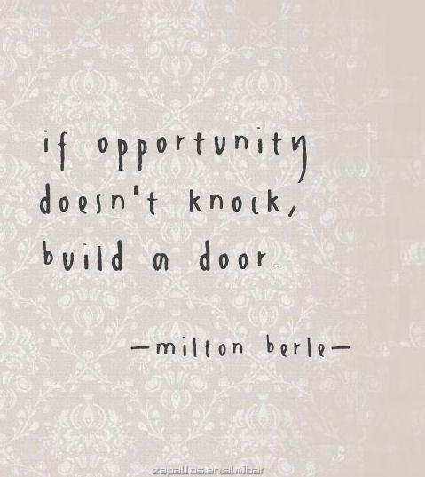 opportunity - build door