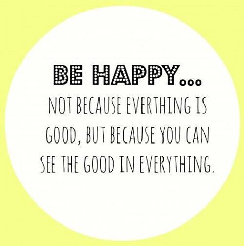 be happy - good