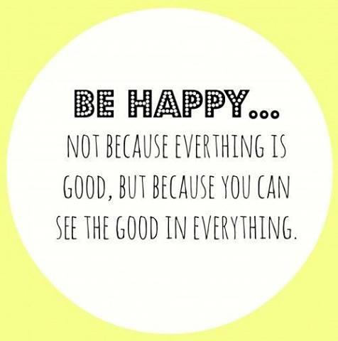 be happy - good