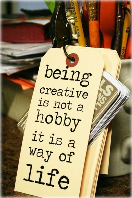 creativity- way of life