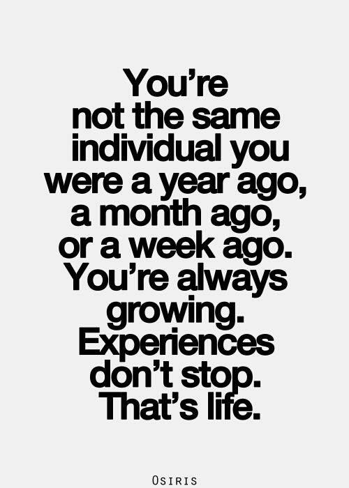 experiences change you