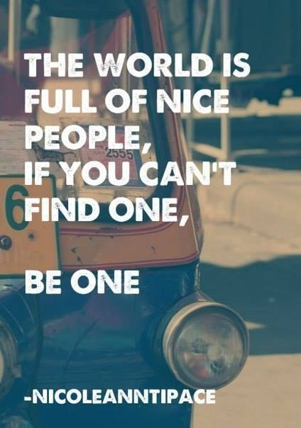 nice people - be one