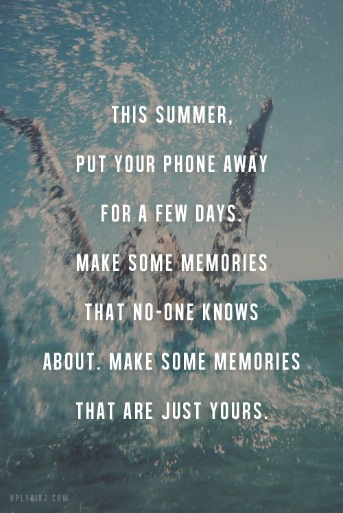 no phone days summer memories