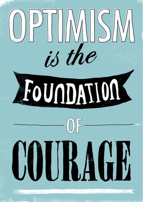 optimism - courage