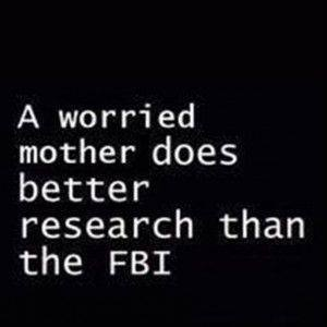 worried mother - FBI