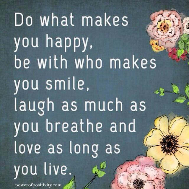 be happy - love as long as you live