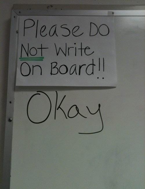 do not write on board