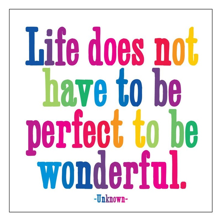 life not perfect but wonderful