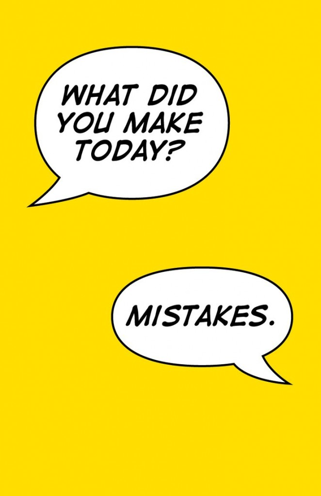 what did you do - mistakes