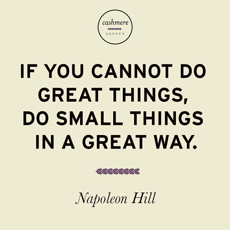 if you cannot make great things
