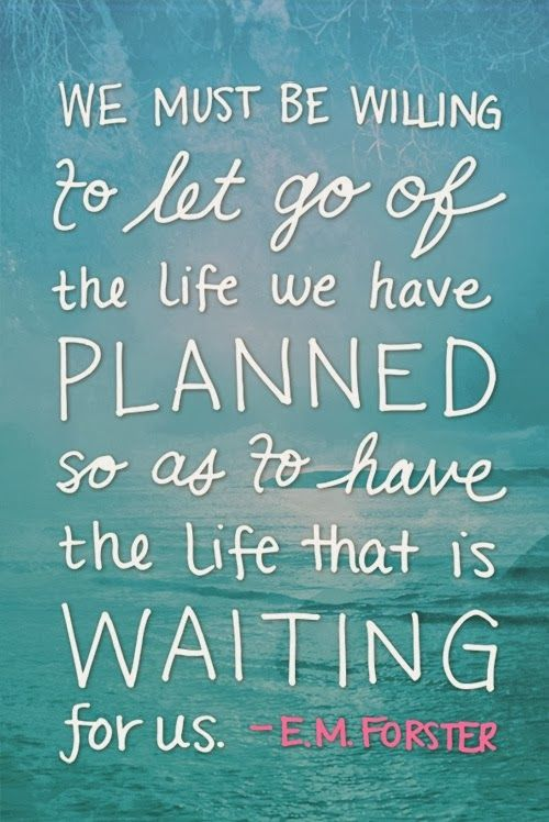 let go life planned