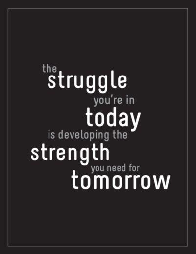 strugle - strength