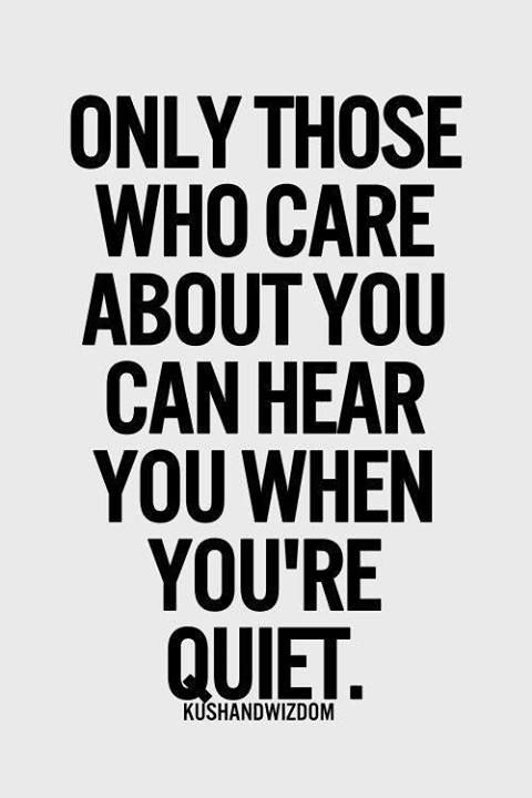 those who care can hear you
