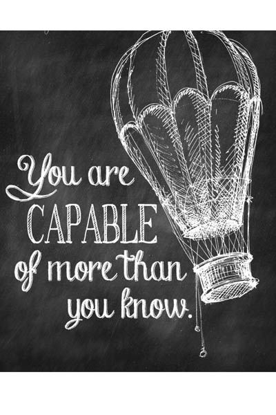 you are capable of more