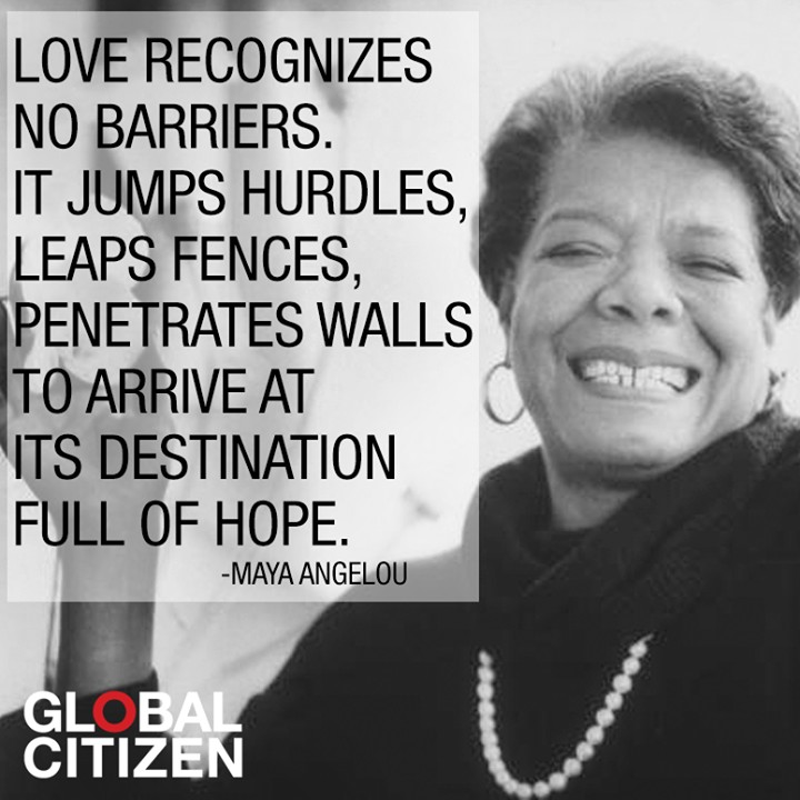 Maya Angelou quote love no barriers