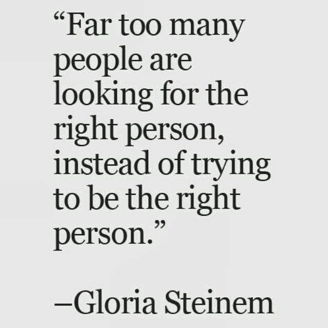 find right person - be right person