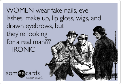 women - fake - real man