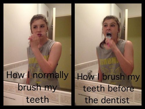 brush teeth - normally - before dentist