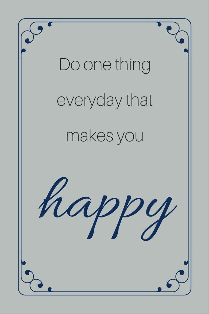 do 1 thing a day happy
