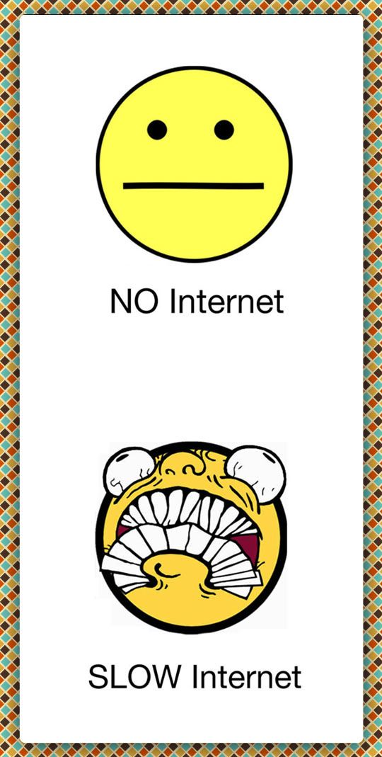 no internet - slow internet