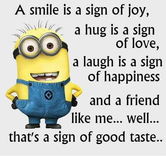 Minions - friend - good taste
