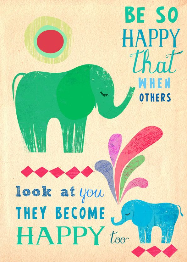 be happy - others become happy