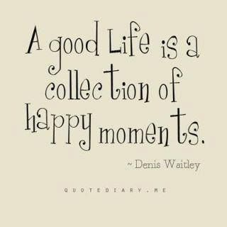 good life - happy moments