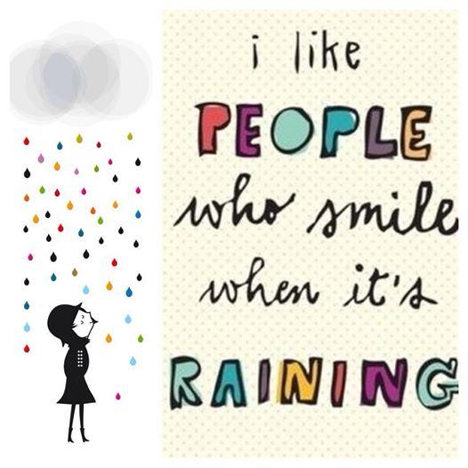 like people smile raining