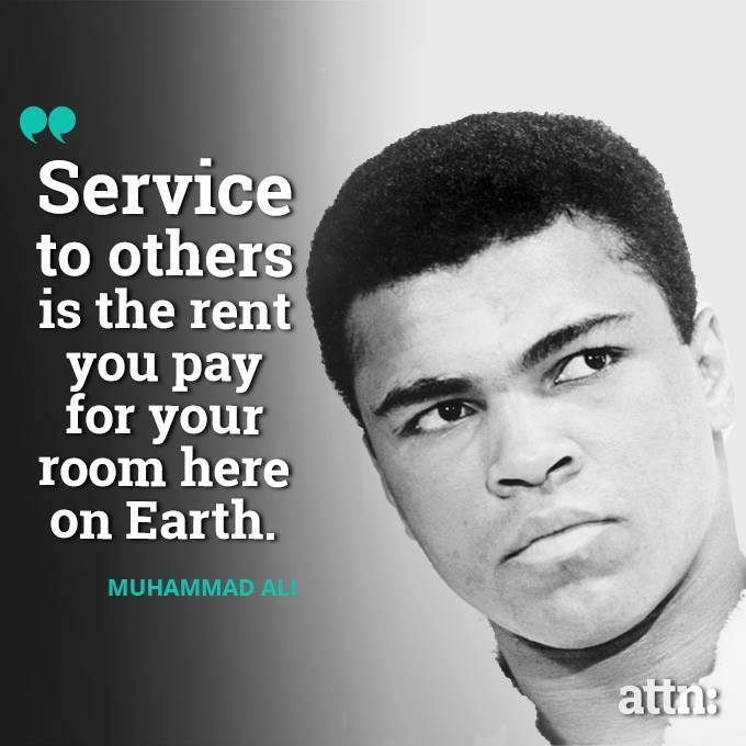 service to others - Muhamad Ali