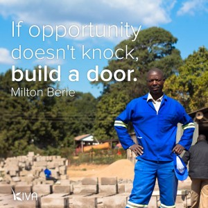 if opportunity does not knock